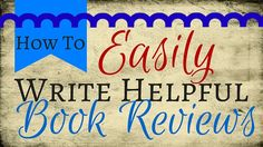 How to EASILY Write Helpful Book Reviews | Kristin Holt   http://www.kristinholt.com/archives/2704