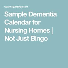 Senior Activity Ideas For Monthly Nursing Home Calendars Not