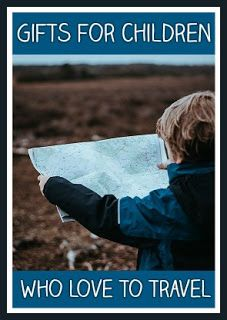 Christmas gifts for children who love to travel #familytravel #christmasgifts