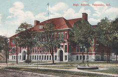 Post card of the high school, Valparaiso, ca. East Chicago, Valparaiso Indiana, Post Card, Storyboard, North West, High School, Public, History, Amazing