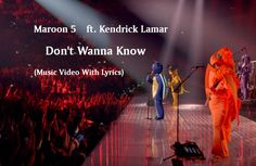 Watch: Maroon 5 - Don't Wanna Know music video with lyrics. Other music videos, audios, lyrics, playlists, and downloads are available here.
