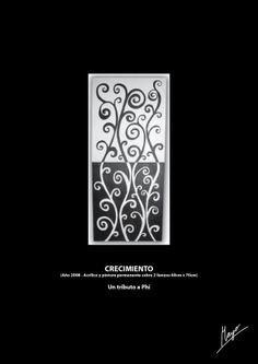 CRECIMIENTO (Año 2008 - Acrílico y pintura permanente sobre 2 lienzos 60cm x 70cm) Un tributo a Phi