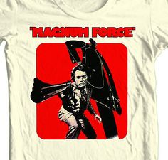 Magnum Force T-shirt Clint Eastwood Dirty Harry retro tees shirt punk Horror Movie Posters, Old Film Posters, Original Movie Posters, Horror Movies, Vintage Posters, Clint Eastwood, Retro Horror, Vintage Horror, Ted