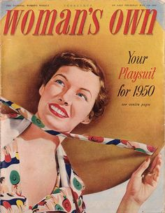 Summery May 1950 cover of Woman's Own magazine. #playsuit #1950s #vintage #fashion