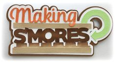 Die Cut making smores title premade paper piecing die cut for scrapbooks cards planner project life by my tear bears kira by MyTearBears on Etsy Scrapbook Titles, Scrapbook Stickers, Scrapbooking Layouts, Scrapbook Cards, Project Planner, Album, Box Design, Paper Piecing, Project Life
