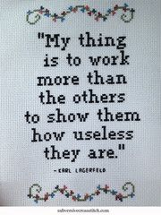 Instantly-Delivered PDFs | Subversive Cross Stitch | Karl Lagerfeld Quote pattern about work.