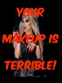 """Your Makeup is TERRIBLE!"", Alaska Thunderfuck 5000, RPDR"