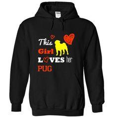 this girl loves her PUG - #gift ideas for him #thoughtful gift. MORE INFO => https://www.sunfrog.com/LifeStyle/this-girl-loves-her-PUG-4068-Black-11232296-Hoodie.html?60505