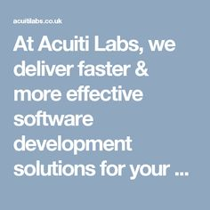 Acuiti Labs - UK based Digital Transformation Company, proud SAP Silver Partner and one of the best Technology & Business Consulting firm in London. Consulting Firms, Business Technology, More, Software Development