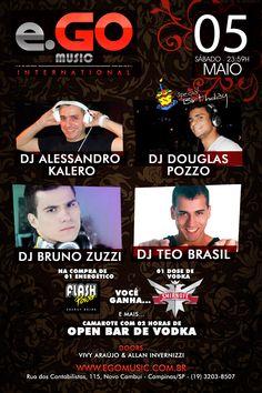 05.05.2012 Deejay Alessandro Kalero, Deejay Douglas Pozzo, Deejay Bruno Zuzzi e Deejay Teo Brasil - e.GO Music