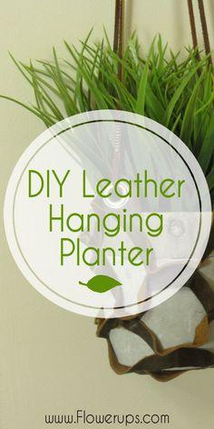 DIY Leather hanging planter. Indoor gardening and indoor decor for herb gardening, container gardening.