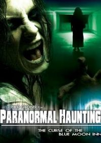 Shop Paranormal Haunting: The Curse of the Blue Moon Inn [DVD] at Best Buy. Find low everyday prices and buy online for delivery or in-store pick-up. Internet Movies, Movies Online, Top Movies, Movies To Watch, Haunted Movie, Blue Moon, Paranormal, Horror Movies, Cool Things To Buy