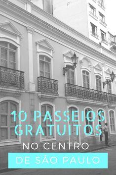 Aproveite 10 passeios gratuitos no centro de São Paulo e curta a cidade sem gastar nada, conheça museus, centros culturais, mirantes e muito, tudo isso grátis.