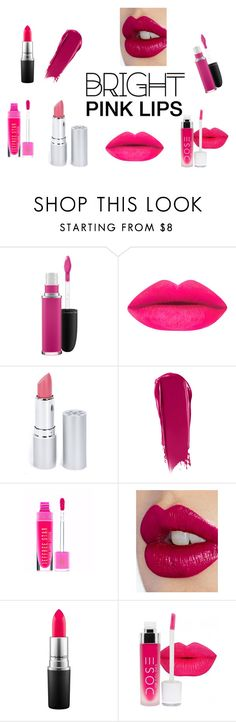 """""""Bright Pink Lips"""" by girlwithglitter on Polyvore featuring beauty, MAC Cosmetics, HoneyBee Gardens, NARS Cosmetics, Charlotte Tilbury, Pink, LIPSTICK, bold, lips and bright"""