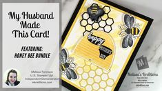 My husband made this card! Come check out his video tutorial! Small Bees, Happy Husband, Bee Cards, Your Cards, I Card, Thank You Cards, Stampin Up, My Design, Card Making