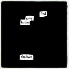 Pierce The Darkness: Make Blackout Poetry, Blackout Poetry, Poetry Jeaniene Frost, Matsuri Hino, Assassin, Found Poetry, Academia Hero, Auryn, The Grisha Trilogy, Between Two Worlds, Blackout Poetry