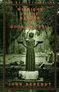 Midnightin the Garden of Good and Evil: A Savannah Story - sets such an evocative feeling for Savannah that I had to visit, years after I read the book.