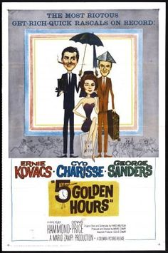 """""""Five Golden Hours"""" (1961) starring Ernied Kovacs & Cyd Charisse on Antenna TV -- 9/11/2012 (Tue) at 5a ET, 9/13/2012 (Thu) at 7a ET and 9/15/2012 (Sat) at 3a ET."""