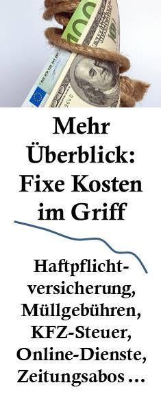 """- Mehr Überblick beim Geld: Fixe monatliche Kosten im Griff """"You do not get rich from money you earn, but from money you do not spend."""