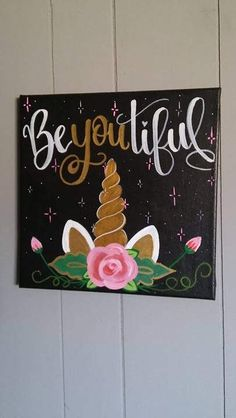Be You tiful Unicorn Canvas Painting is part of Unicorn crafts Canvas This is for everyone who needs to be reminded that to be beautiful all you have to be in YOU! Plus we are all unique little unic - Unicorn Rooms, Unicorn Bedroom, Baby Bedroom, Diy And Crafts, Crafts For Kids, Arts And Crafts, Diy Canvas, Canvas Art, Painting Canvas