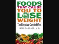 ▶ The Negative Calorie Effect-At All Stages Of Life Dr.Neal Barnard - YouTube