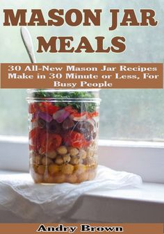 Mason Jar Meals: 30 All-New Mason Jar Recipes Make in 30 Minute or Less For Busy People Meals in a jar includes salads, breakfast, appetizers, desserts, and virtually any other food you can think of on the go. The possibilities are truly endless. We have collected the most delicious and best selling recipes from around the world. Enjoy!  Click Here To Download Now>> U.S Link>> http://www.amazon.com/Mason-Jar-Meals-All-New-Recipes-ebook/dp/B00NI751DI  Shares and Review would be Appreciated