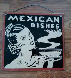 Mexican Dishes Tin Sign Distressed Vintage