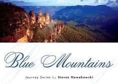 Blue Mountains Steven Nowakowski RRP ($A) 12.95 H/B Publisher: Steven Nowakowski Publishing ISBN: 9780980500271
