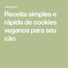 Receita simples e rápida de cookies veganos para seu cão