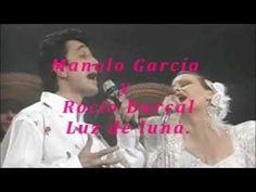 Manolo García & Rocío Durcal - Luz de luna. - YouTube
