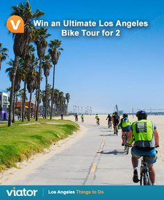 Soaking up #California sun this #summer? Enter our #giveaway for a chance to win an ultimate #LA bike tour!