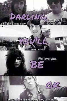 I WANT TO CRY. THESE BANDS ARE JUST A FEW THAT HAVE SAVED ME. I LOVE YOU TOO AND YOU DONT KNOW I EXIST
