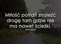 TeMysli.pl - Inspirujące myśli, cytaty, demotywatory, teksty, ekartki, sentencje Happy Photos, Aster, Motto, Sentences, It Hurts, Thoughts, Memes, Quotes, Life