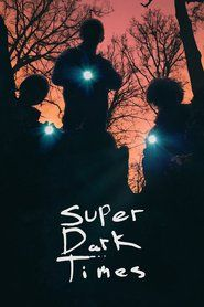 super dark times FULL MOVIE [ HD Quality ] 1080p 123Movies | Free Download | Watch Movies Online | 123Movies