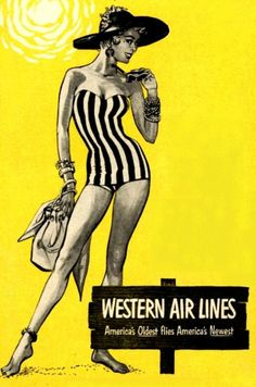 "Western Airlines- ""The Only Way to Fly!"""