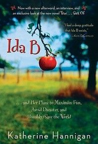 ★ Ida B by Katherine Hannigan ~ Ida B has a great life on her family's farm, until her mom gets sick and she's sent off to a new school. I adore this character and this book.