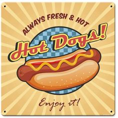 Vintage and Retro Tin Signs - JackandFriends.com - Hotdog Metal Sign 12 x 12 Inches, $16.98 (http://www.jackandfriends.com/hotdog-metal-sign-12-x-12-inches/)