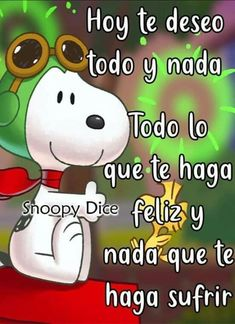 Salud Tutorial and Ideas Good Morning Funny, Good Morning Messages, Morning Thoughts, Hello In Spanish, Simpsons Frases, Snoopy Pictures, Morning Greetings Quotes, Snoopy Love, Good Night Quotes