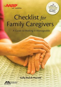 """AARP's """"Checklist for Family Caregivers"""" teaches you how to manage caregiving."""