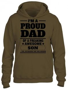 I'm A Proud Dad Of A Freaking Awesome Son HOODIE