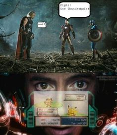 """""""This man is playing pokemon! Thought we wouldn't notice, but we did... """"      Avengers - Pokemon"""