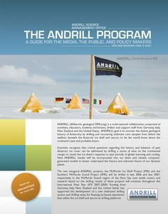 This media guide was produced for the Antarctic Geologic Drilling (ANDRILL) Project. The media guide provided a foundational knowledge of the project to various media outlets so that media could go. Geology, New Zealand, Collaboration, Web Design, Germany, Public, United States, Italy, Education