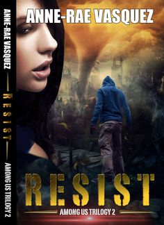 Sneak peek at the book I'm writing now RESIST (book 2 of the Among Us Trilogy)  https://scontent-b-sea.xx.fbcdn.net/hphotos-frc3/t31.0-8/10264250_566282950152980_3146249767929912077_o.jpg