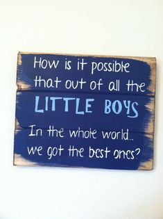 "How is it possible that out of all the LITTLE BOYS in the whole world we got the best ones 13""w x10 1/2""h hand-painted"