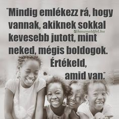 Buddhism, Favorite Quotes, Einstein, Motivational Quotes, Geek Stuff, In This Moment, Thoughts, Ethiopia, Montessori