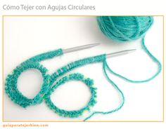Guía Para Tejer Bien - cómo tejer con agujas circulares