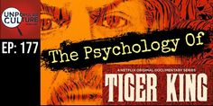 Ep: 177 - The Psychology of Tiger King - Cults and Tiger Kings — Unpopular Culture - A Forensic Psychology Podcast Get Over Your Ex, Forensic Psychology, Big Cat Rescue, Borderline Personality Disorder, Phobias, Forensics, Tiger, Conversation, Netflix