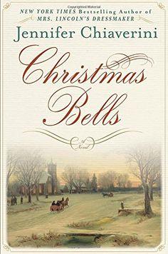 Christmas Bells: A Novel by Jennifer Chiaverini http://www.amazon.de/dp/0525955240/ref=cm_sw_r_pi_dp_IKRxwb0SS2F4X