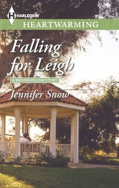 Falling for Leigh by Jennifer Snow I would give everything to live in Brookhollow. Snow has created a wonderful novel in a beautiful, idyllic town.