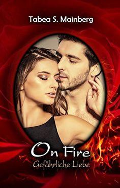 ON FIRE - Gefährliche Liebe: Erotischer Liebesthriller vo... https://www.amazon.de/dp/B01N3N6EWM/ref=cm_sw_r_pi_dp_x_SRFRybP3Q9G2Z